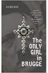 The Only Girl in Brugge Kindle Edition