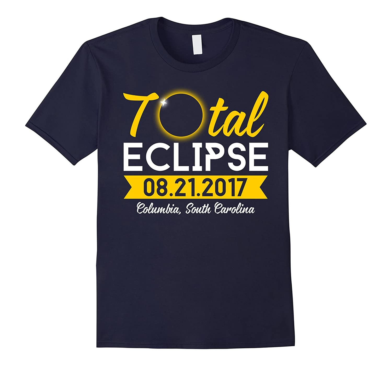 Total Eclipse Can Be Seen In Columbia South Carolina T-shirt-Vaci