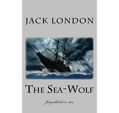 The Sea Wolf Illustrated First Published In 1904 1st Page Classics Kindle Edition By London Jack Literature Fiction Kindle Ebooks Amazon Com