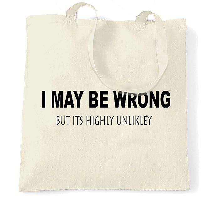 I May Be Wrong Canvas Tote Shopping Bag Cotton Printed Shopper Bag Xmas Gift