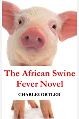 The African Swine Fever Novel Paperback