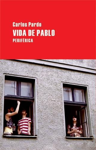 Vida de Pablo (Largo Recorrido) (Spanish Edition)