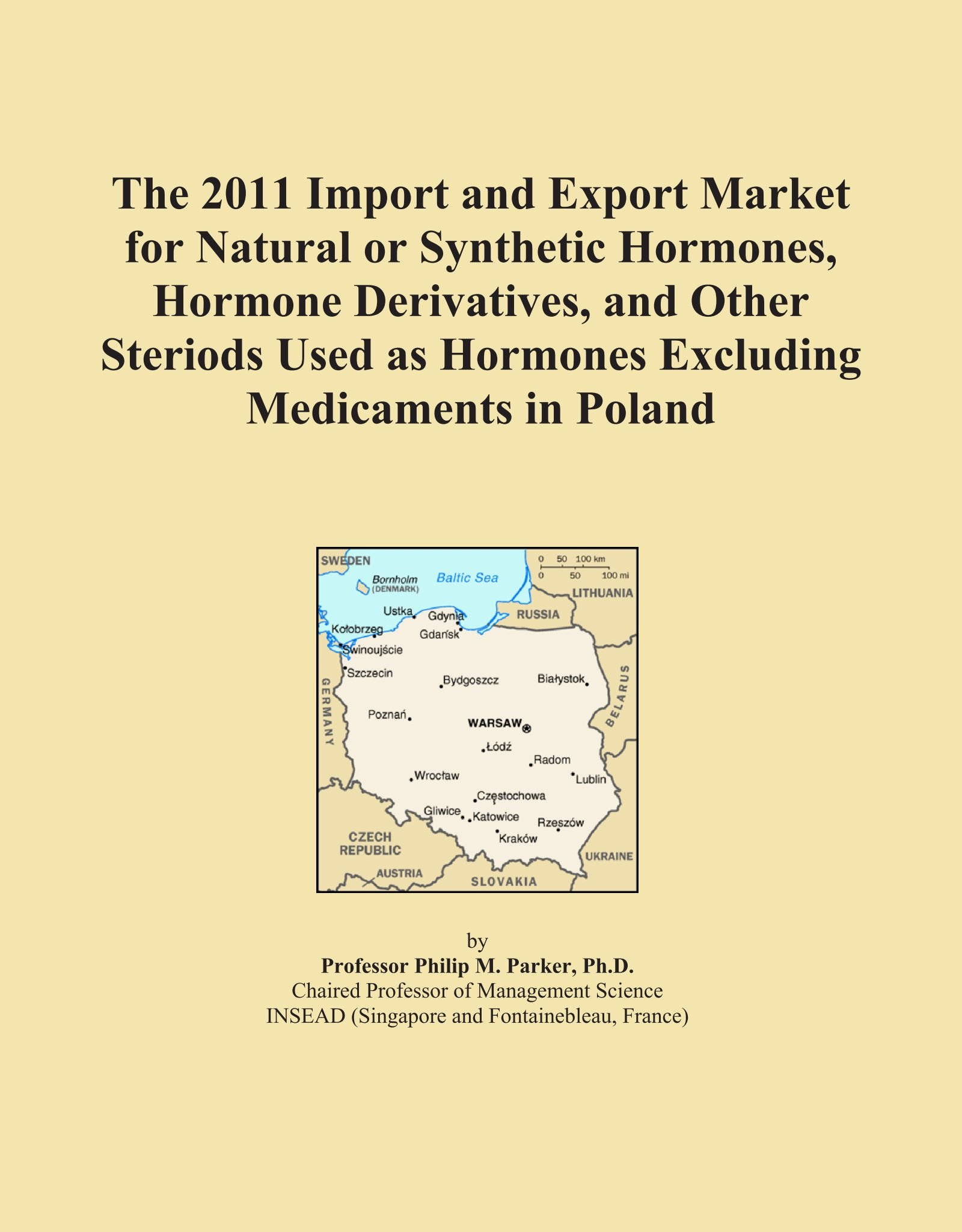 Download The 2011 Import and Export Market for Natural or Synthetic Hormones, Hormone Derivatives, and Other Steriods Used as Hormones Excluding Medicaments in Poland pdf