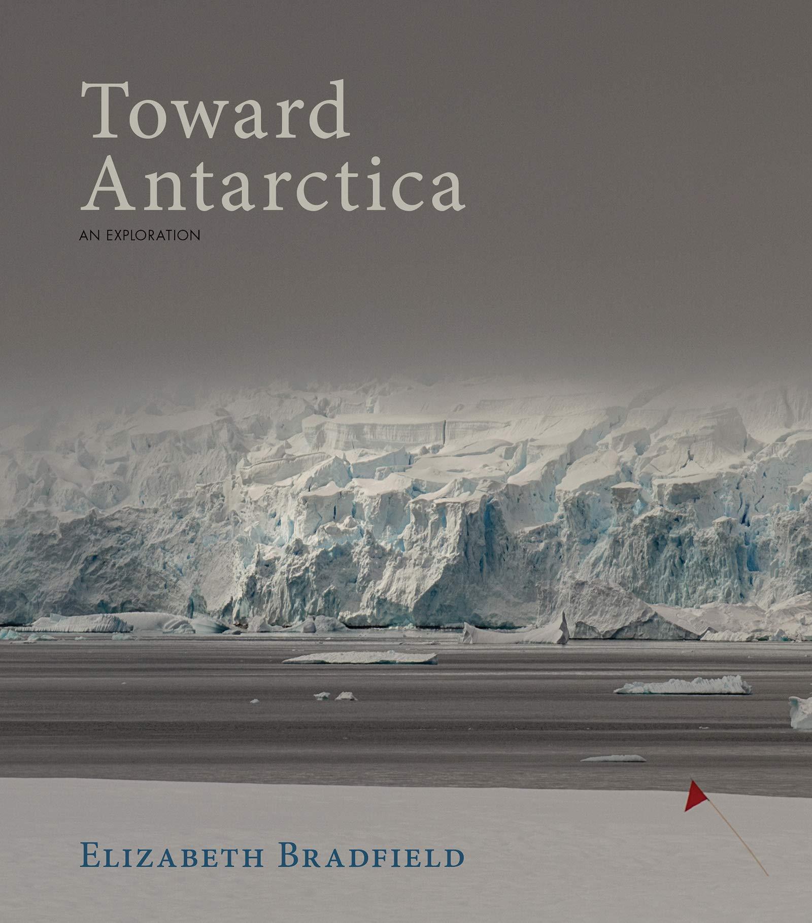 Amazon com: Toward Antarctica (9781597098861): Elizabeth