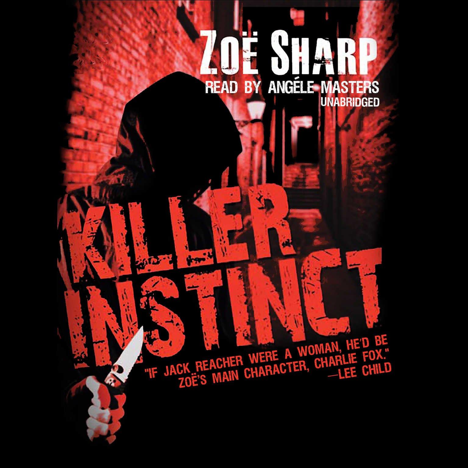 Killer Instinct  (Charlie Fox Series, Book 1) pdf