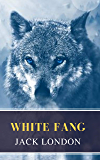 White Fang (English Edition)