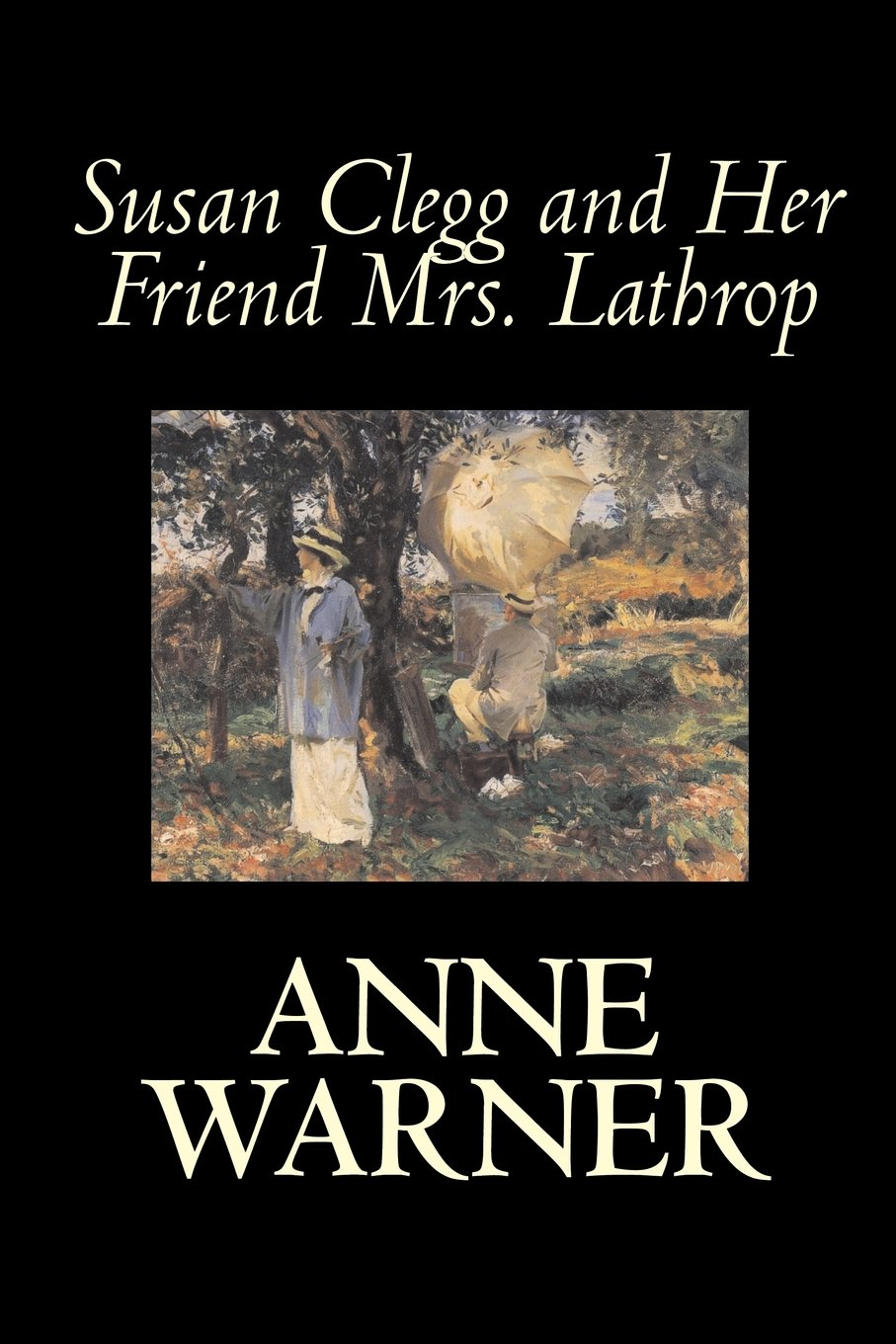 Susan Clegg and Her Friend Mrs. Lathrop by Anne Warner, Fiction, Literary pdf epub