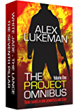 The Project Omnibus: Volume One: Three books in one powerful collection