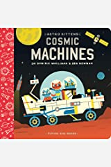 Astro Kittens: Cosmic Machines Board book