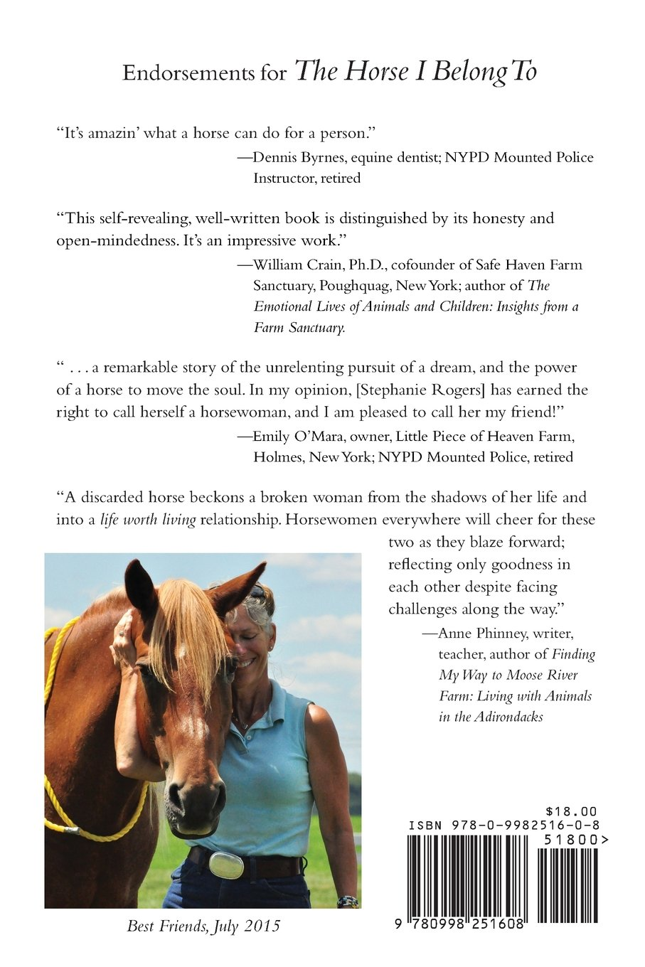 The Horse I Belong To: How A Misused And Almost Forgotten Grade Mare Showed  Me The Way: Ms Stephanie Rogers: 9780998251608: Amazon: Books
