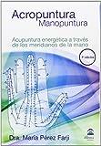 ACROPUNTURA - MANOPUNTURA