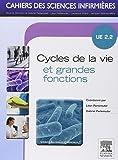Cycles de la vie et grandes fonctions: Unité d'enseignement 2.2