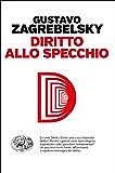 Diritto allo specchio (Einaudi. Passaggi)