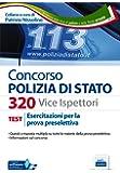 Concorso 320 Viceispettori Polizia di Stato. Esercitazioni per la prova preselettiva. Con software di simulazione