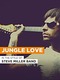 """Jungle Love in the Style of """"Steve Miller Band"""""""