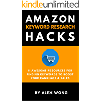 Amazon Keyword Research Hacks: 11 Awesome Resources For Finding Profitable Keywords To Boost Your Rankings & Sales (Amazon SEO, Search Engine Optimization)