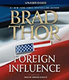 Foreign Influence: A Thriller (The Scot Harvath Series)