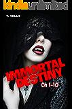 Immortal Destiny (ch 1-10)