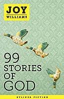 99 Stories Of God (Kindle Single) (English