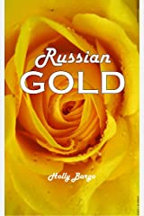 Russian Gold (Russian Love Book 2) Kindle Edition