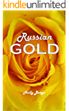 Russian Gold (Russian Love Book 2)