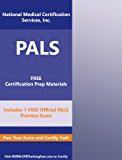 The Pediatric Advanced Life Support (PALS) Provider Study Guide