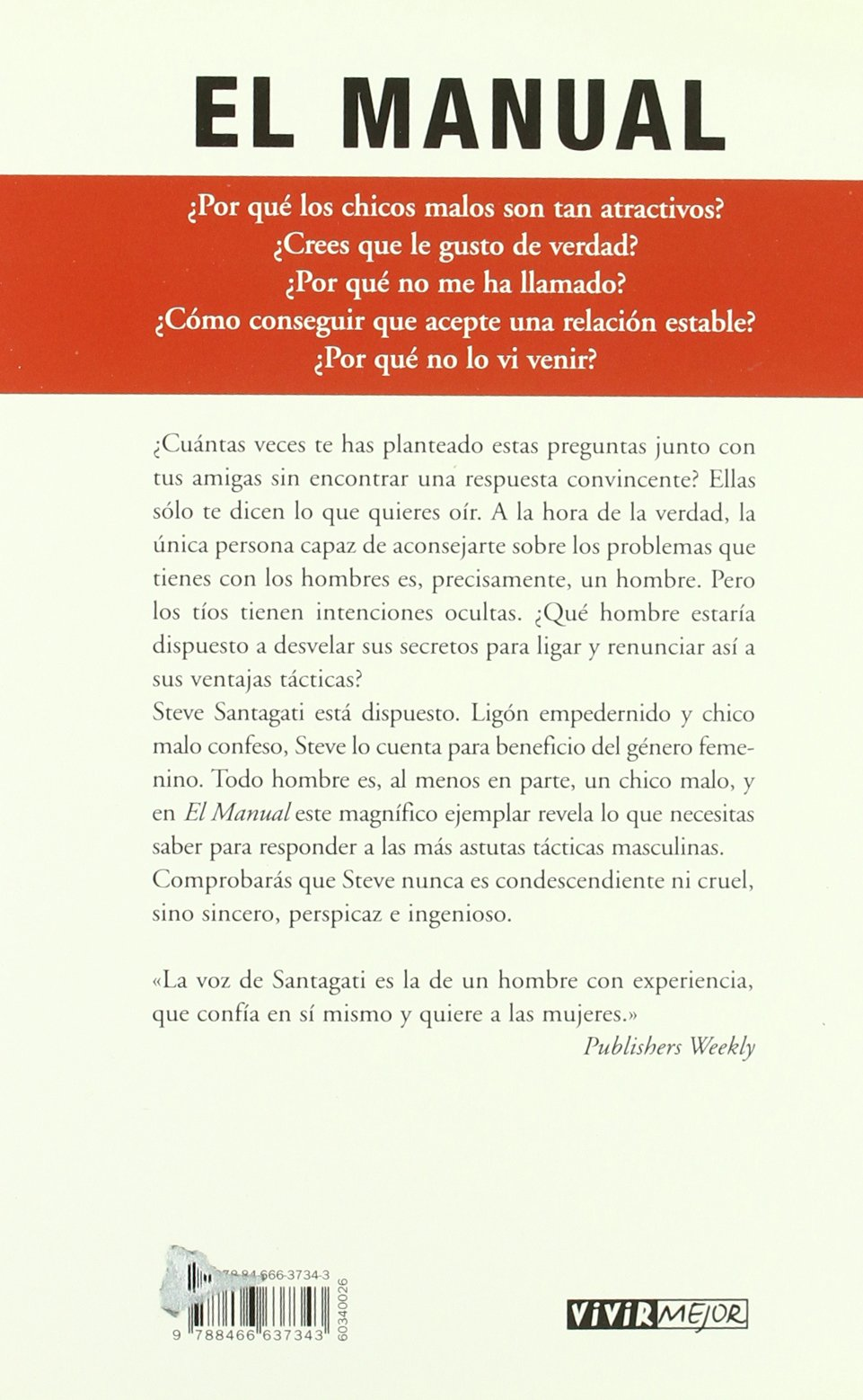Manual, El (Vivir Mejor (Vergara)) (Spanish Edition): SANTAGATI, STEVE:  9788466637343: Amazon.com: Books