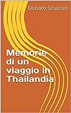 Memorie di un viaggio in Thailandia