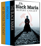 The Tyranny Trilogy: The Black Maria, My Brother the Enemy and Anastasia.