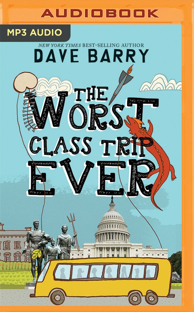 Read Online The Worst Class Trip Ever pdf epub