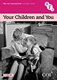 COI Collection: Volume 8 - Your Children and You [DVD]