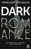 Dark romance : Au-delà de l'interdit, le livre qui va plus loin que le New Adult (&H) (French Edition)