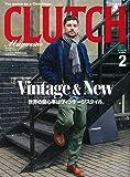 CLUTCH Magazine(クラッチマガジン) 2019年 2 月号 [雑誌]