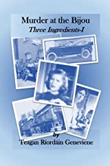 Murder at the Bijou: Three Ingredients I Kindle Edition
