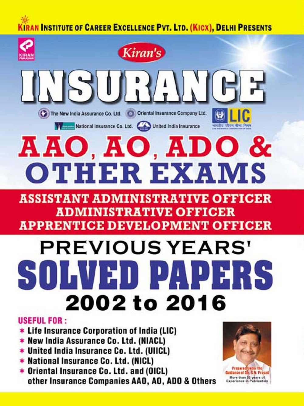 Insurance AAO, AO, ADO & Other Exams Previous Years Solved Papers – English  - 1681: Amazon.in: Think Tank of Kiran Prakashan: Books
