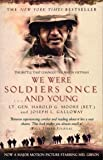 We Were Soldiers Once...And Young