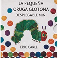 La pequeña oruga glotona desplegable mini con estuche: The Very Hungry Caterpillar A Pull-Out Pop-Up (Eric Carle Spanish…