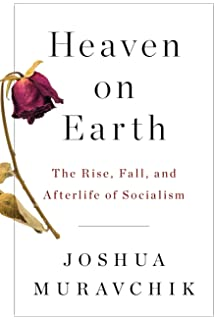 Heaven On Earth: The Rise and Fall of Socialism (Brief Encounters