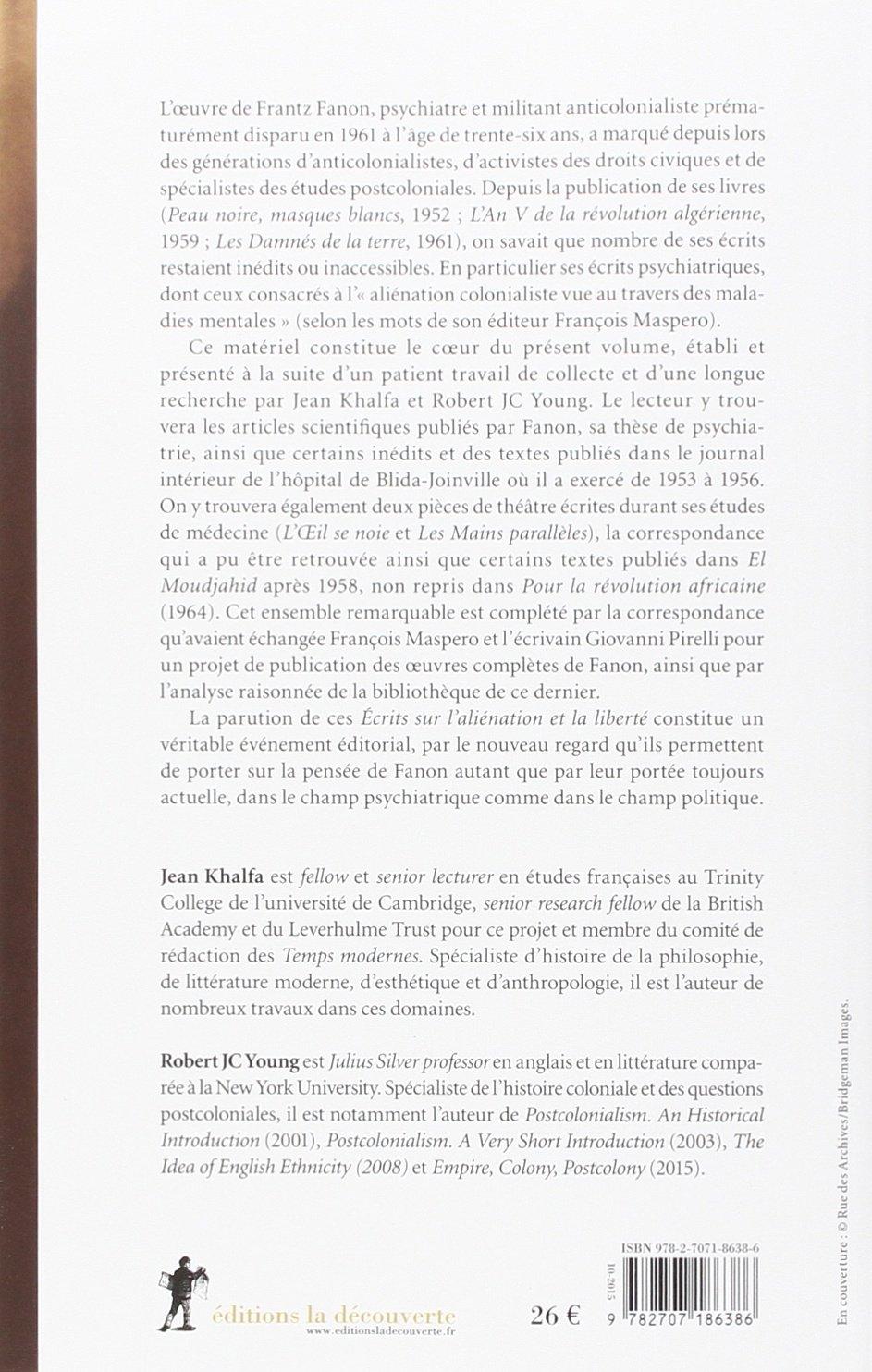 Ecrits Sur Lalienation Et La Liberte: Frantz Fanon