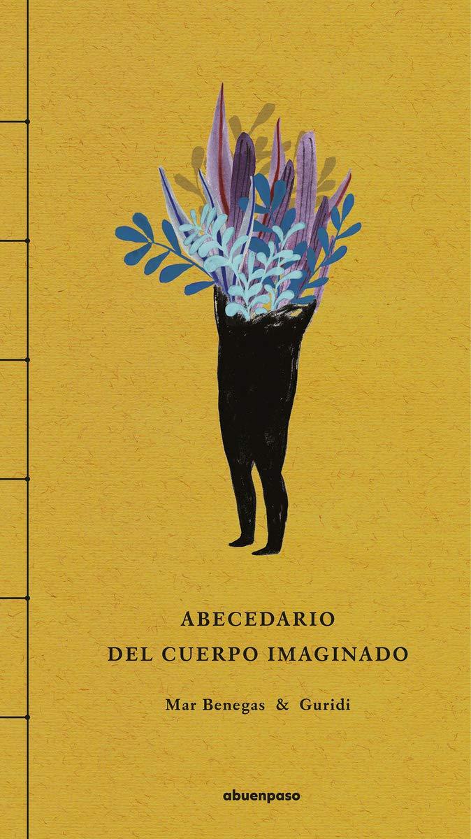 Abecedario del cuerpo imaginado: Amazon.es: Mar Benegas ...