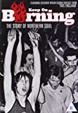 Keep on Burning - The Story of Northern Soul [DVD]