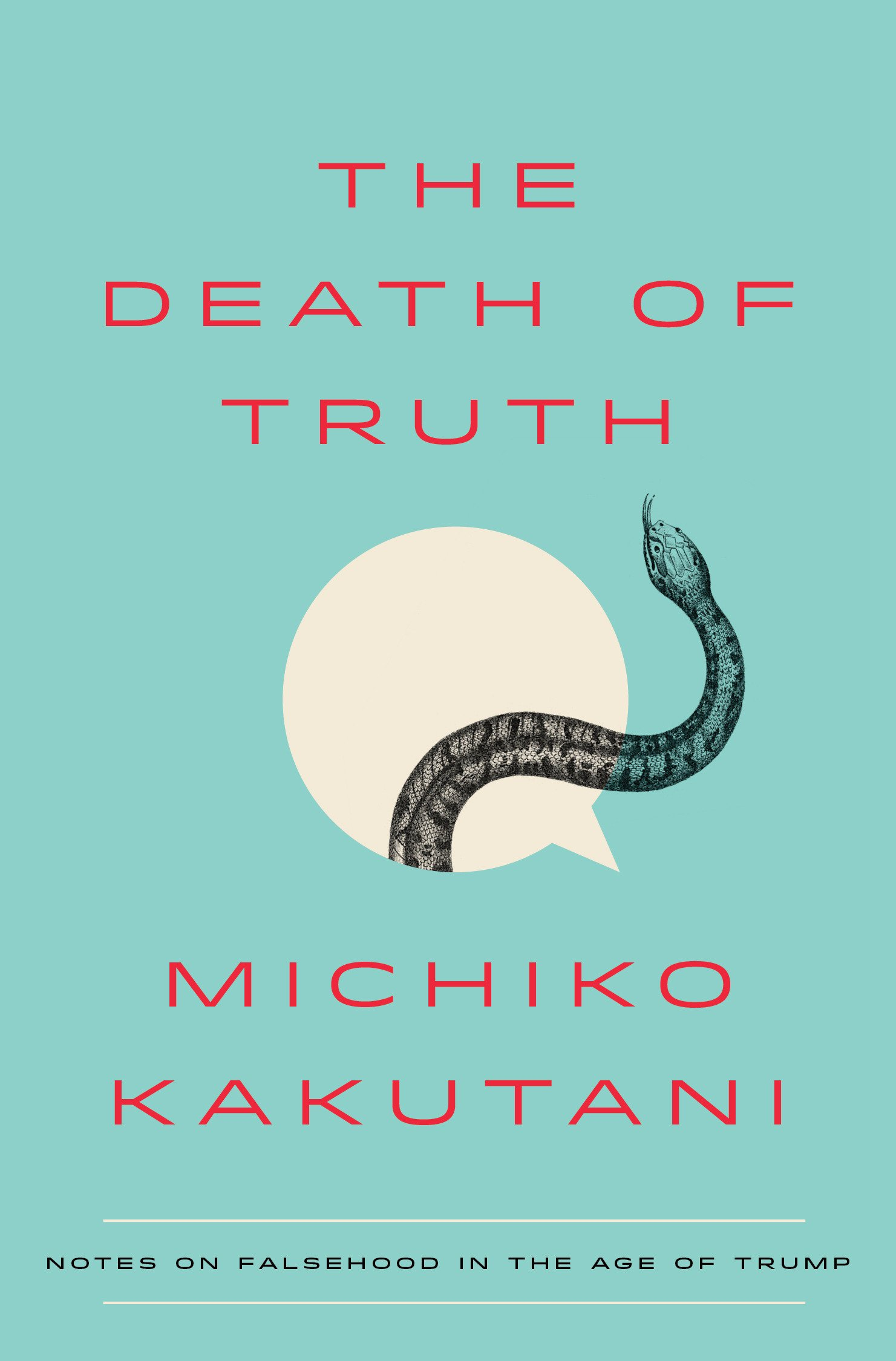Image result for michiko kakutani the death of truth