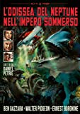 L'Odissea del Neptune Nell'Impero Sommerso (DVD)