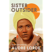 Sister Outsider: Essays and Speeches (Crossing Press Feminist Series) book cover