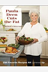 Paula Deen Cuts the Fat: 250 Favorite Recipes All Lightened Up Hardcover