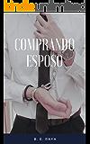 COMPRANDO ESPOSO