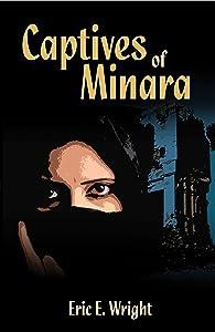 Captives of Minara (Josh Radley Suspense Novels)