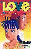 LOVe(2) (少年サンデーコミックス)