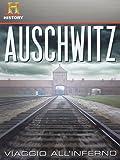 Auschwitz - Viaggio all'inferno