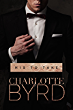 His to Take: A Dark Romance